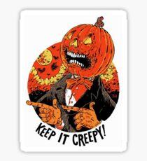Keep It Creepy! Sticker