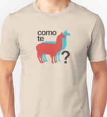 Como te llamas? Unisex T-Shirt
