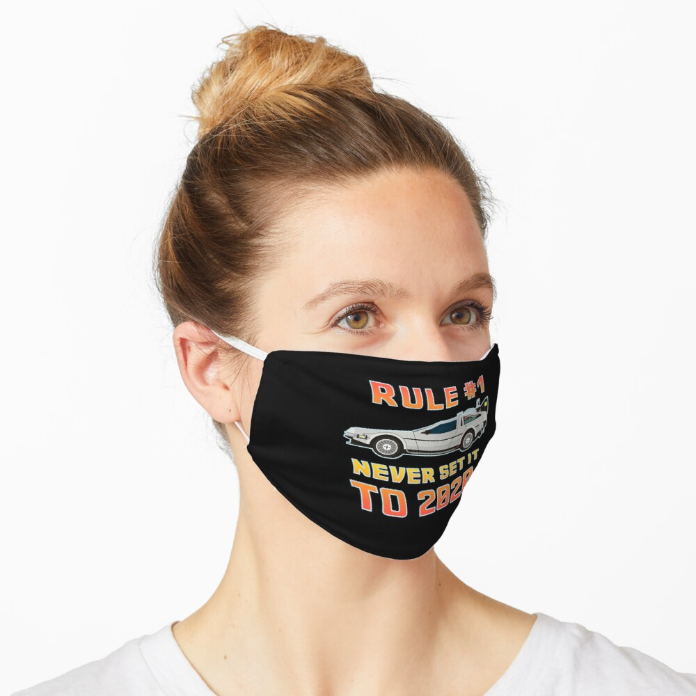 Never Set It To 2020 Time Traveling Car Mask