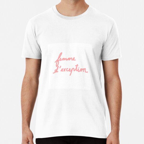 Femme d'exception Premium T-Shirt