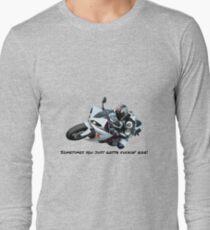Sometimes you just gotta fuckin' ride! T-Shirt