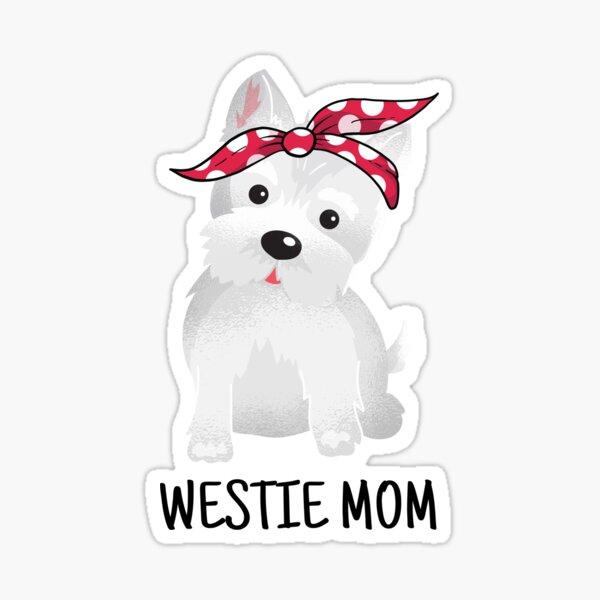Westie Mom Cute Dog Sticker