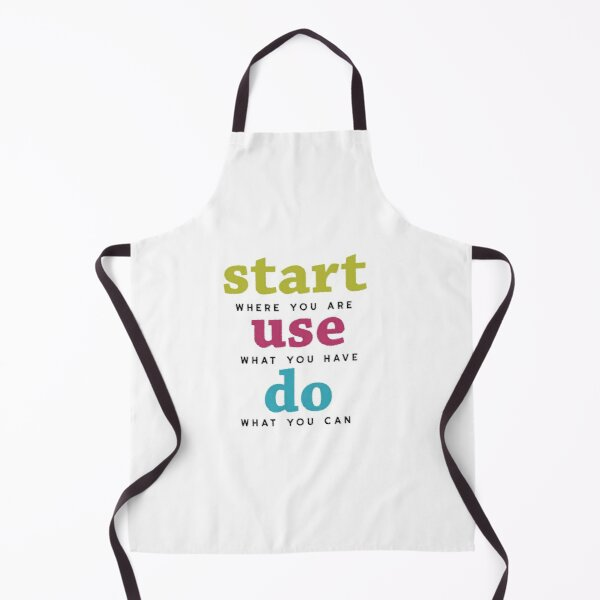 Start, Use and Do Apron