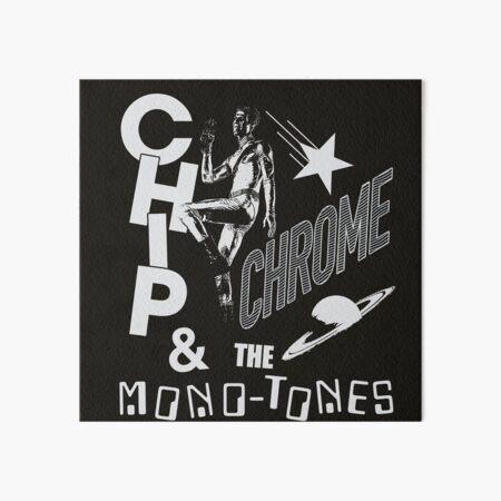 The Neighbourhood Chip Chrome & The Monotones Art Board Print