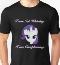 I am not Whining, I am Complaining T-Shirt