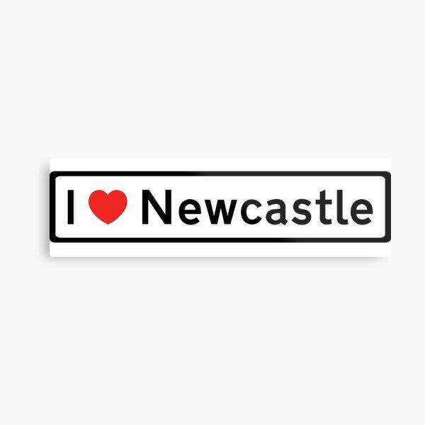 I Love Newcastle! Metal Print