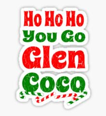Vintage Ho Ho Ho You Go Glen Coco Sticker