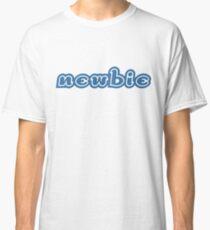 Newbie Classic T-Shirt