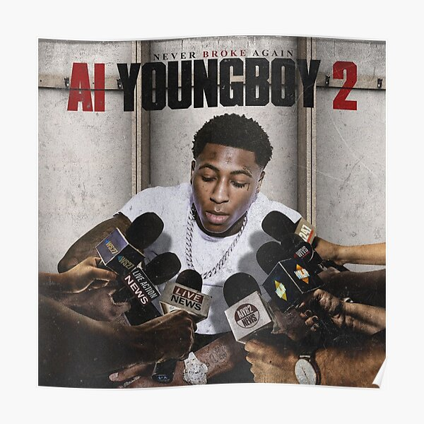 AI YoungBoy 2 YoungBoy Never Broke Again Poster