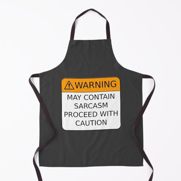 Sarcasm Warning Apron
