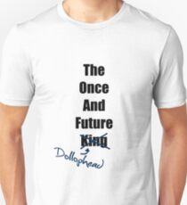 The Once and Future Dollophead Unisex T-Shirt