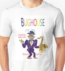 Bughouse T Unisex T-Shirt