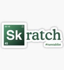 Skratch #turntablist - Breaking Bad Style Sticker