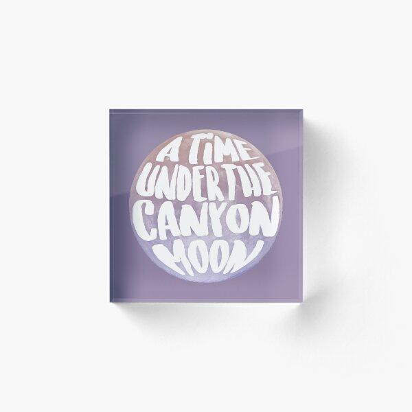 Canyon Moon (lyrics) Acrylic Block