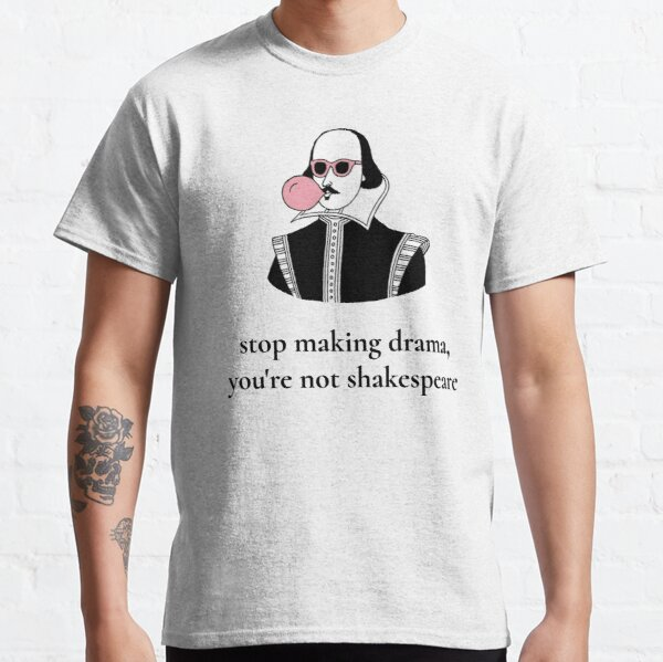 Dramatic Shakespeare Classic T-Shirt