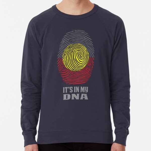It's in my DNA Aboriginal fingerprint Lightweight Sweatshirt