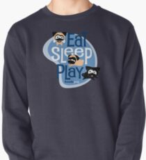 Eat, Sleep, Play! Pullover