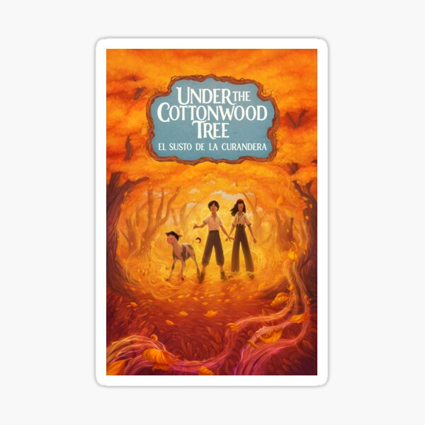 Under the Cottonwood Tree book cover Sticker