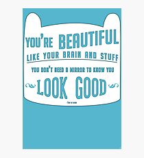 Finn The Human Quote Photographic Print