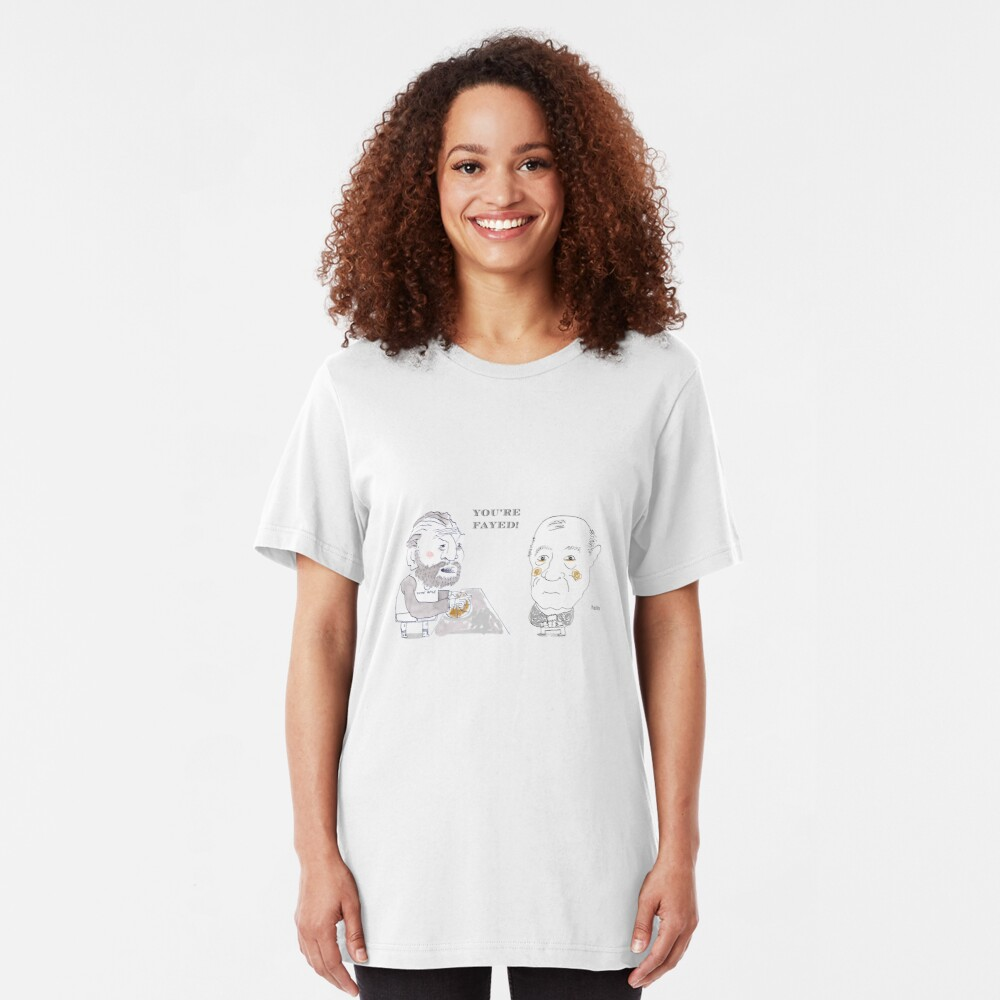 You're Fayed Slim Fit T-Shirt