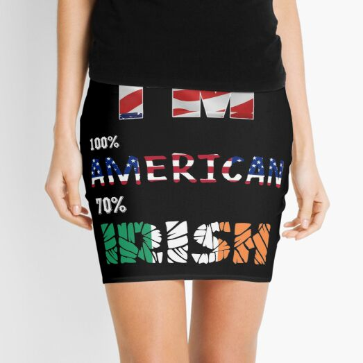 im 100 american 70 irish Mini Skirt