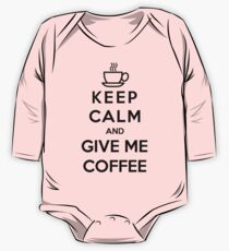 Keep Calm And Give Me Coffee One Piece - Long Sleeve