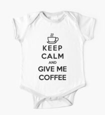 Keep Calm And Give Me Coffee Kids Clothes