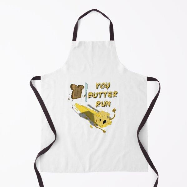 You Butter Run Apron