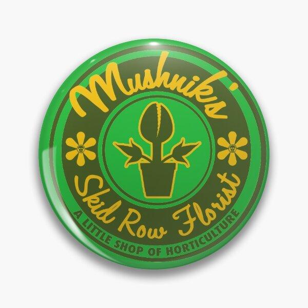 Mushnik's Skid Row Florist Pin