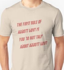 The First Rule of Abbott Govt Unisex T-Shirt