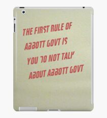 The First Rule of Abbott Govt iPad Case/Skin