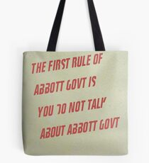 The First Rule of Abbott Govt Tote Bag