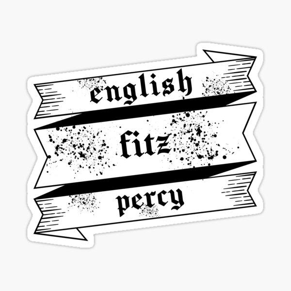Inglés, fitz y percy (Prison Break) Pegatina