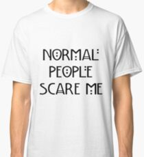 Scare Me Classic T-Shirt