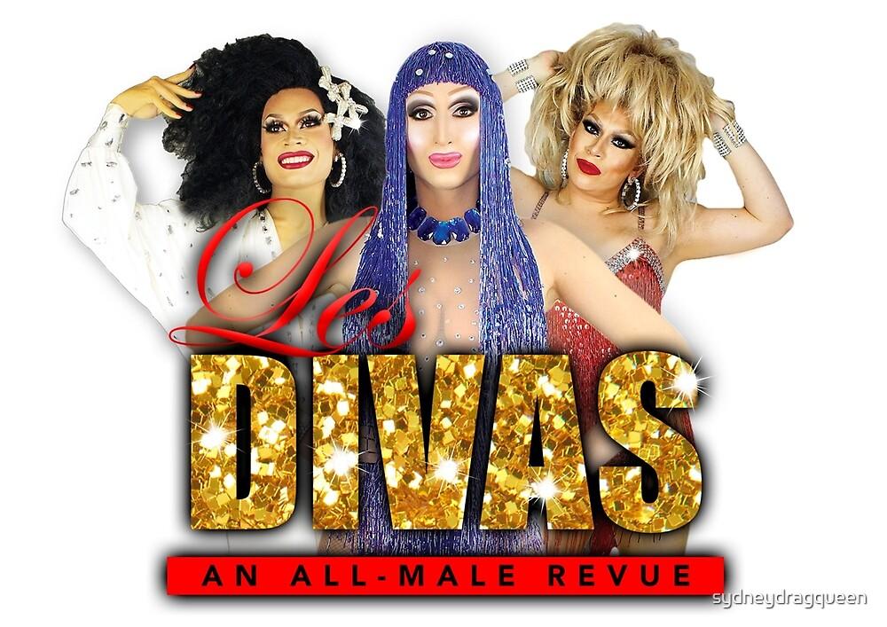 Les Divas by sydneydragqueen