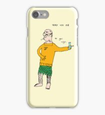 Never Too Old To Get High iPhone Case/Skin