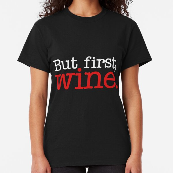 Funny White Red Rose Drinking Top Keep Calm and Drink NEW Wine T-Shirt