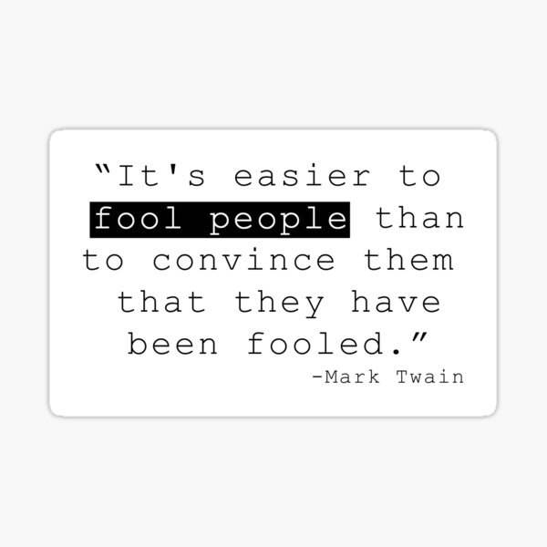 Fool people, Hoax sheeple quote Sticker