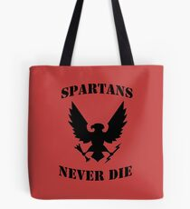 Halo Spartans Never Die Tote Bag