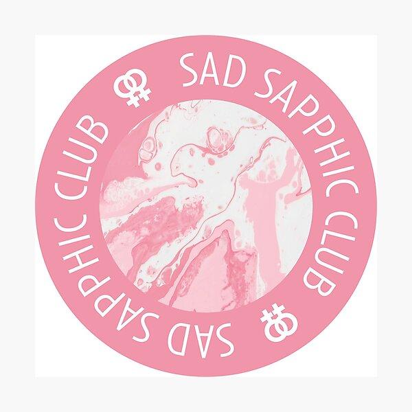 sad sapphic club | lgbtq graphic Photographic Print
