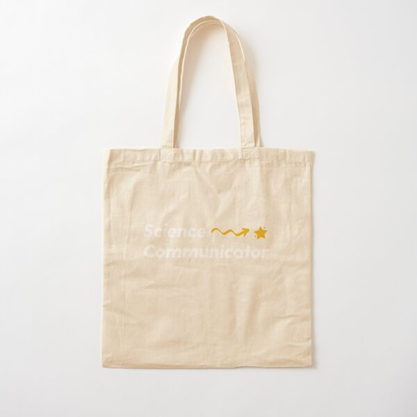 Copy of Science Communicator Cotton Tote Bag