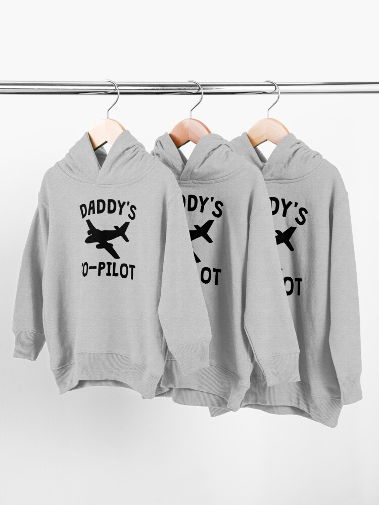 Alternate view of Daddy's Co-Pilot Toddler Pullover Hoodie
