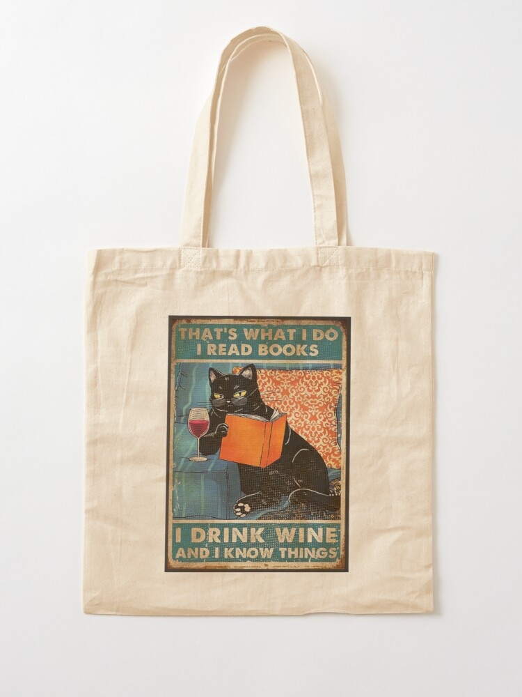 Alternate view of That's what i do I read books I drink wine and I know things  Tote Bag