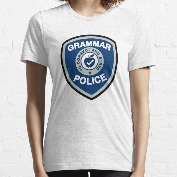 Grammar Police Essential T-Shirt