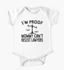 I'm Proof Mommy Can't Resist Lawyers Kids Clothes