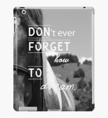 Don'tEverForgetHowToDream - Horse iPad Case iPad Case/Skin