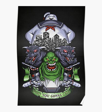 Who You Gonna Call? - Print Poster
