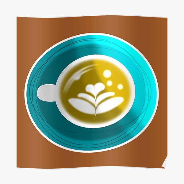Latte Coffee Sticker Poster