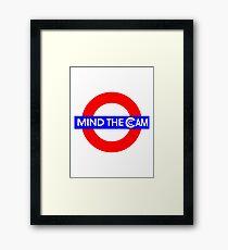 Mind the Cam Framed Print