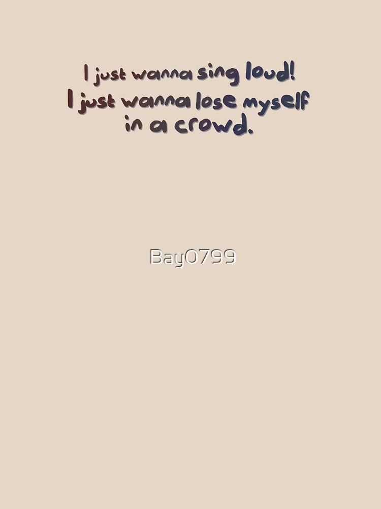 Sing Loud, Lose Myself in a Crowd! - Troye Design by Bay0799